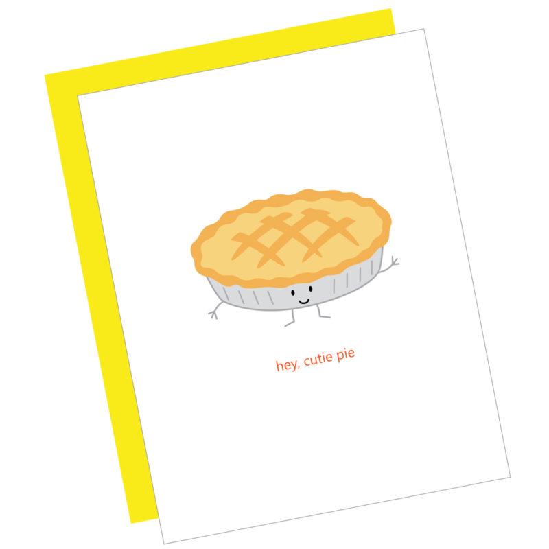 Hey Cutie Pie Card